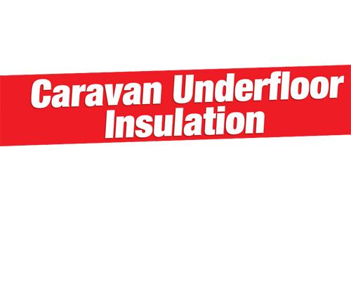 caravan underfloor insulation